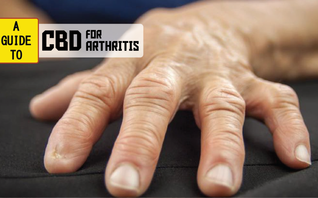 Why People Use CBD For Arthritis