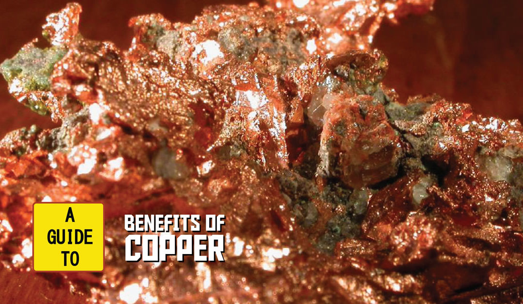 A Guide to The Benefits of Copper